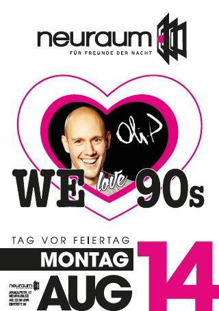 We Love 90s Mit Oli P Dj Jester Im Neuraum Dj Jesterdj Jester
